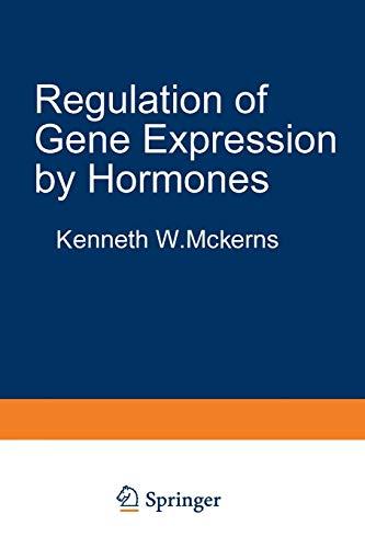 Regulation of Gene Expression by Hormones (Biochemical Endocrinology)