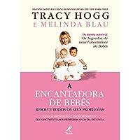 A Encantadora de Bebês Resolve Todos os Seus Problemas (Em Portuguese do Brasil)