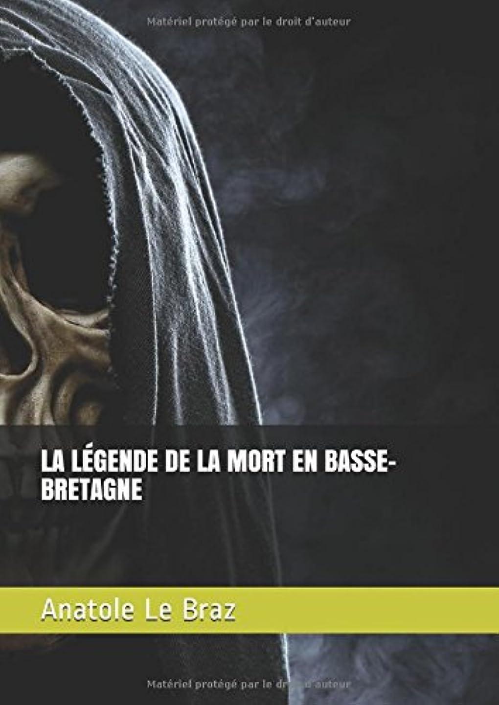 休日に葉巻想定LA LéGENDE DE LA MORT EN BASSE-BRETAGNE