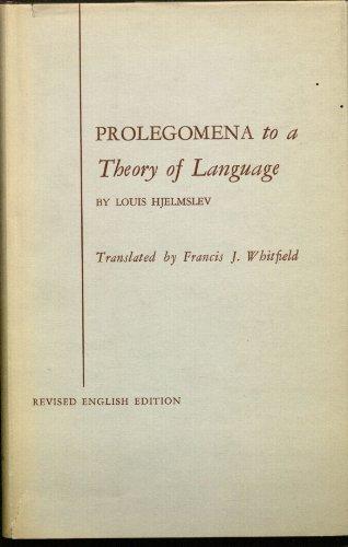 Prolegomena to a Theory of Language