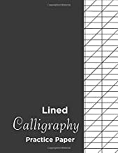 Lined Calligraphy Practice Paper: Calligraphy Practice Paper Workbook: Handwriting And Hand Lettering Practice Notepad Slanted Grid Paper Calligraphy  For Beginners ( Slanted Calligraphy Paper) Vol 2.