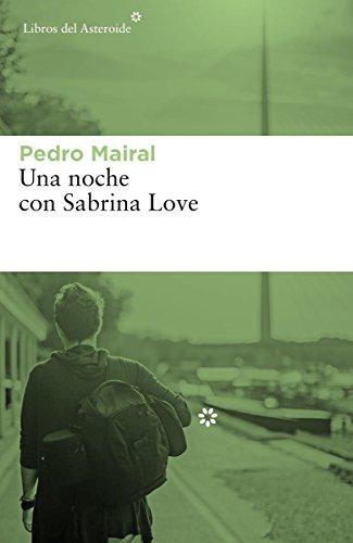 Una noche con Sabrina Love: 198 (Libros del Asteroide)