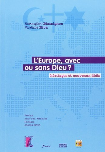 L'Europe, avec ou sans Dieu ?