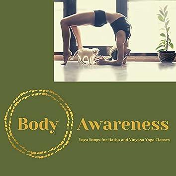 Body Awareness: Yoga Songs for Hatha and Vinyasa Yoga Classes
