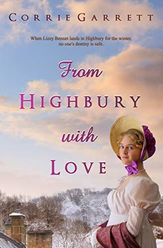 From Highbury with Love by [Corrie Garrett]