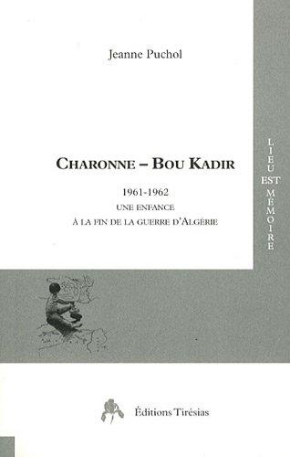 Charonne - Bou Kadir : 1961-1962, Une enfance à la fin de la guerre d'Algérie
