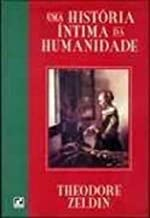 Historia Intima Da Humanidade,Uma