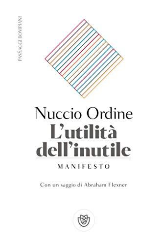 L'utilità dell'inutile: Manifesto