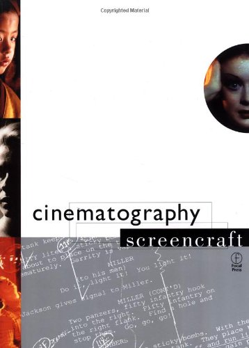 Cinematography (Screencraft Series)