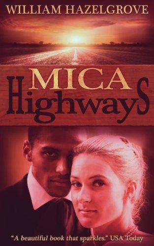 Book: Mica Highways by William Elliott Hazelgrove