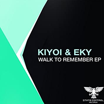 Walk To Remember EP