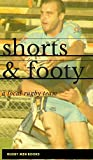 Shorts and Footy