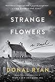 Image of Strange Flowers: A Novel
