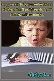 Stoppen Sie Babys unaufhörlichen Husten schnell und dauerhaft mit einfachen Hausmitteln