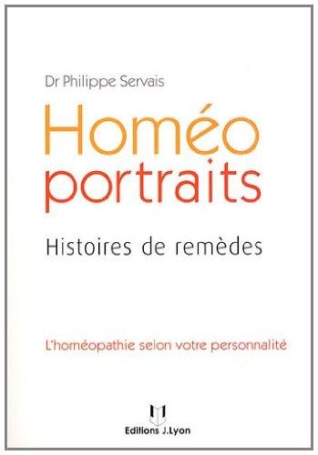 Homéo portraits : Histoires de remèdes