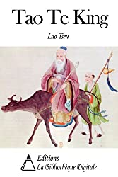 Tao Te King de Lao Tseu, traduction de Stanislas Julien aux éditions la Bibliothèque Digitale