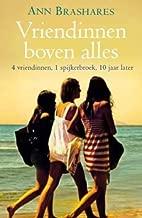 Vriendinnen boven alles (The Sisterhood of the Traveling Pants, #5)