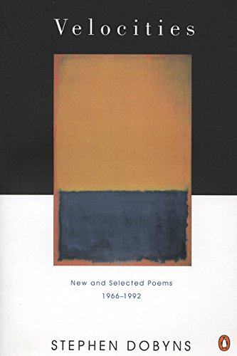 Velocities: New and Selected Poems 1966-1992 (Penguin Poets)