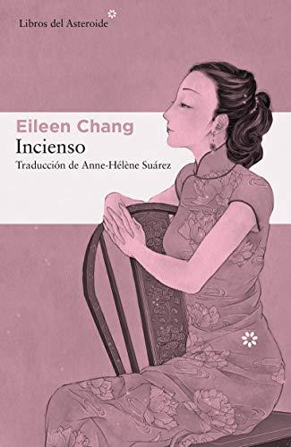 Incienso – Eileen Chang     41k9fWXlW7L