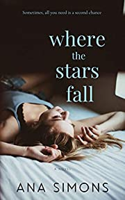 Where the Stars Fall: A Novel