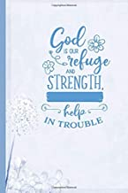 God is Our Refuge and Strength, Help in Trouble: Inspiration Gifts for Women| 52-Week Sermon Notes Journal