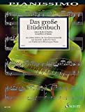 Das grosse Etuedenbuch - arrangiert für Klavier [Noten / Sheetmusic] aus der Reihe: Pianissimo