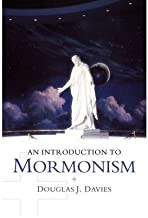 [ An Introduction to Mormonism Davies, Douglas J. ( Author ) ] { Paperback } 2009