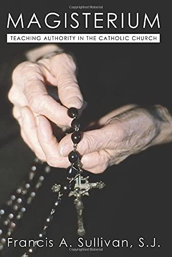Magisterium: Teaching Authority in the Catholic Church