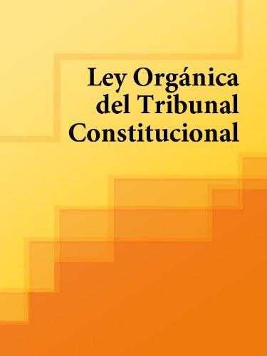Ley Orgánica del Tribunal Constitucional (España) eBook: España ...