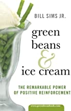 Green Beans & Ice Cream
