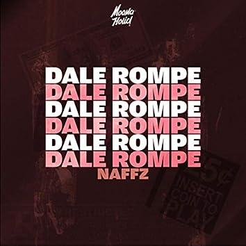 Dale Rompe