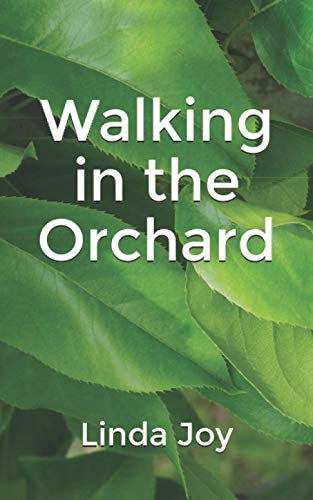 Walking in the Orchard