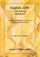 English 2200 with Writing Applications: A Programmed Course in Grammar and Usage (College Series)