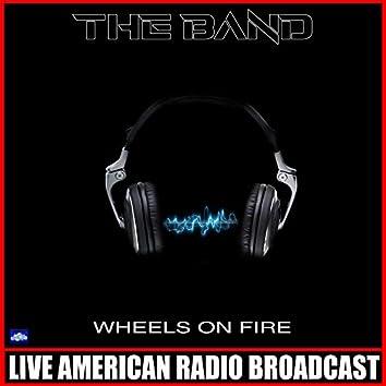 Wheels on Fire (Live)