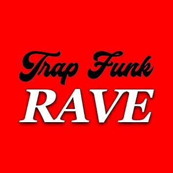 TrapFunkRave