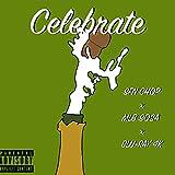 Celebrate [Explicit]
