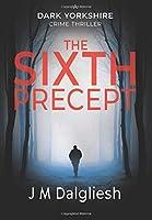 The Sixth Precept (Dark Yorkshire)