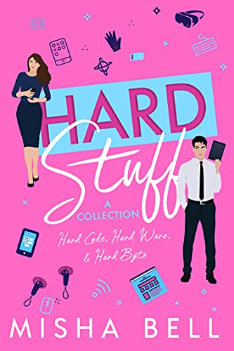 Hard Stuff (A Collection): Laugh-Out-Loud Romantic Comedy