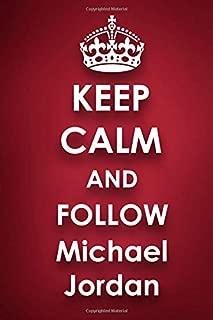 Keep Calm and Follow Michael Jordan: Michael Jordan 2018 - 2019 6