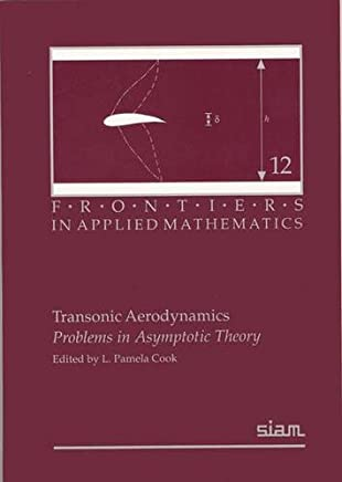 Transonic Aerodynamics: Problems in Asymptotic Theory