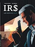 I.R.$ - Tome 0 - Les Dossiers Max