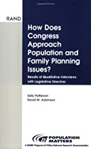 How Does Congress Approach Family Planning Issues?: Results of Qualitative Interviews with Legislative Directors