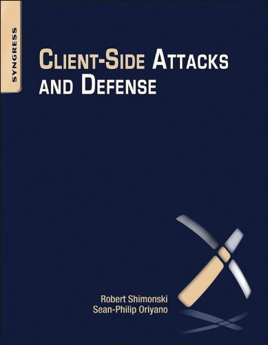 Client-Side Attacks and Defense (English Edition)