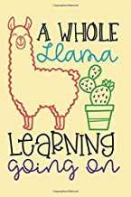 Whole Llama Learning Going On: A Weekly Planner Notebook For Teachers