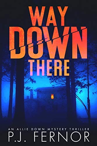 Way Down There An Allie Down Mystery Thriller Book 1 product image