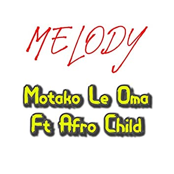 Melody (feat. Afro Child)