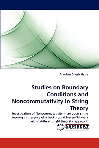 Studies on Boundary Conditions and Noncommutativity in String Theory