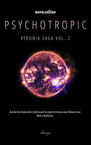 Psychotropic (Kydonia Saga Vol. 2) (Italian Edition)