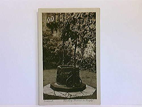 AK Eisenach, Wartburg, Brunnen im Burghof; ungelaufen, ca. 1920