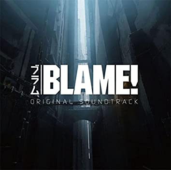 BLAME! ORIGINAL SOUNDTRACK